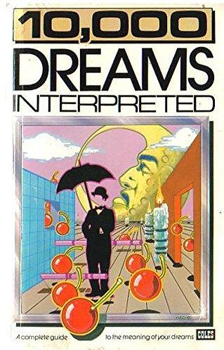 10 000 Dreams Interpreted by Miller G.h.