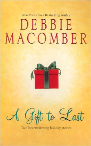 A Gift To Last by Macomber Debbie