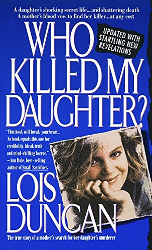 Who Killed My Daughter by Duncan Lois