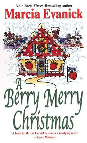 A Berry Merry Christmas by Evanick M