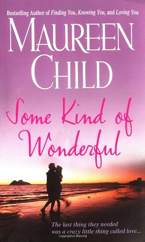 Some Kind Of Wonderful by Child Maureen