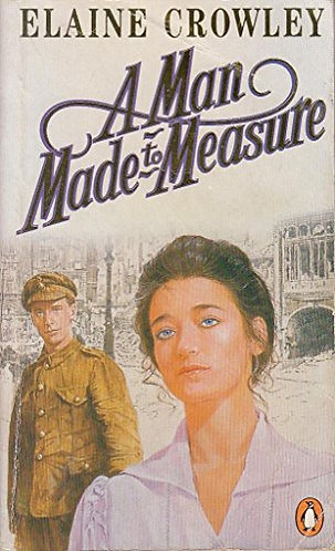 A Man Made To Measure by Crowley Elai