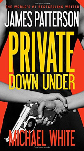 Private Down Under by Patterson James