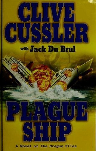 Plague Ship by Cussler Clive