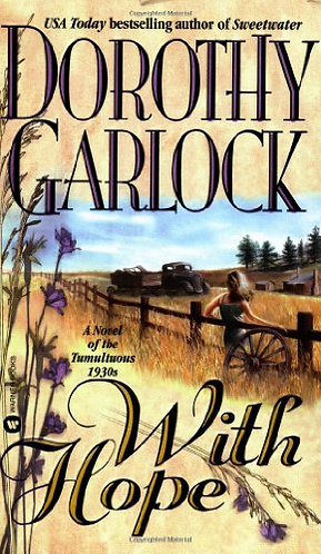 With Hope by Garlock D