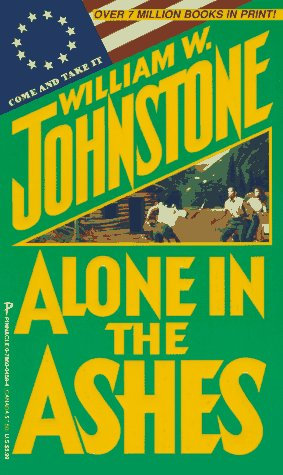 Alone In The Ashes by Johnstone William W.