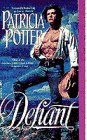 Defiant by Potter Patricia