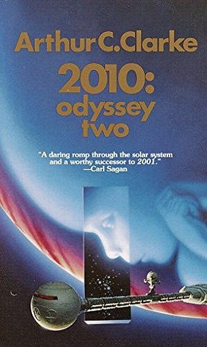 2010: Oldyssey Two by Clarke Arthur C