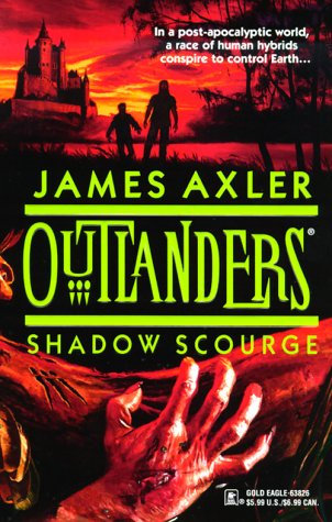 Oulanders - Shadow Scourge by Axler James