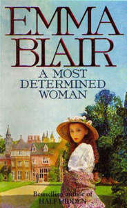 Blair Emma - A Most Determined Woman