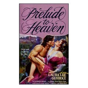 Prelude To Heaven by Guhrke Laura Lee