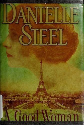 A Good Woman by Steel Danielle