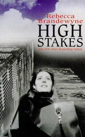 Brandewyne Rebecca - High Stakes