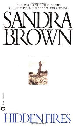 Hidden Fires by Brown Sandra