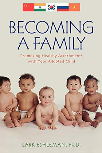 Becoming A Family by Eshleman Lark