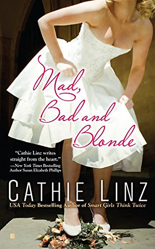 Mad  Bad And Blonde by Linz Cathie