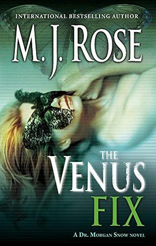 The Venus Fix by Rose M