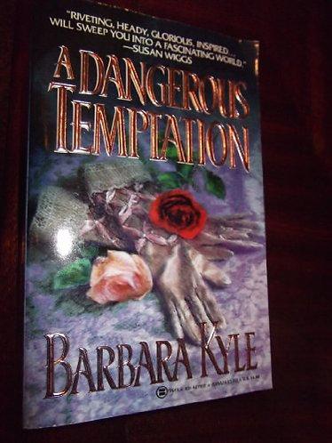Kyle Barbara - A Dangerous Temptation