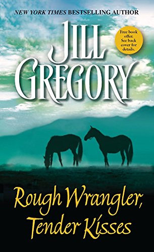 Rough Wrangler  tender Kisses by Gregory Jill