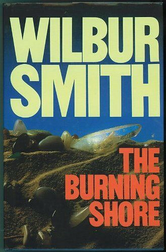 The Burning Shore by Smith Wilbur