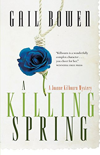 A Killing Spring by Bowen Gail