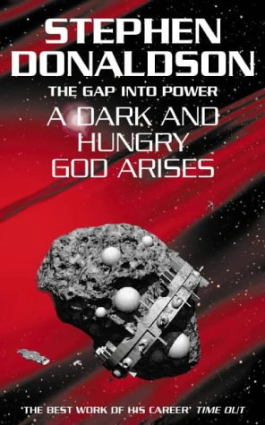 A Dark and Hungry God Arises by Donaldson Stephen R.