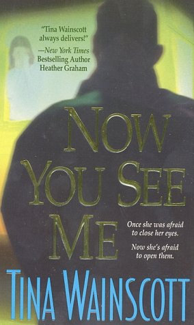 Now You See Me by Wainscott T