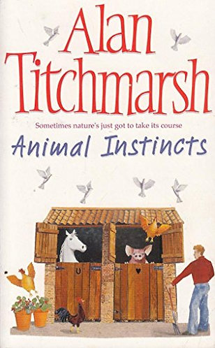 Animal Instincts by Titchmarsh Alan
