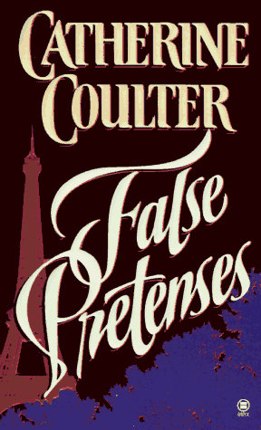False Pretenses by Coulter Catherine