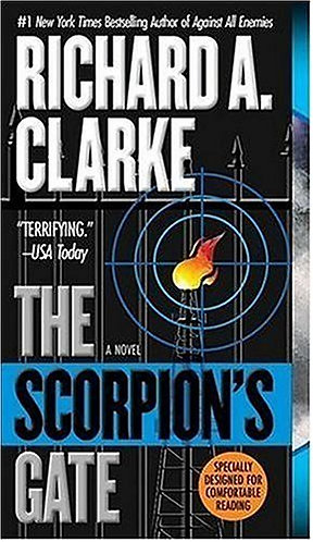 The Scorpion's Gate by Clarke Richard A.
