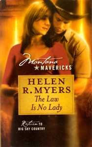 Montana Mavericks The Law Is N by Myers Helen