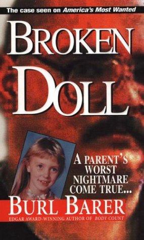 Broken Doll by Barer Burl