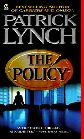 The Policy by Lynch Patric
