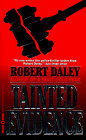 Tainted Evidence by Daley R
