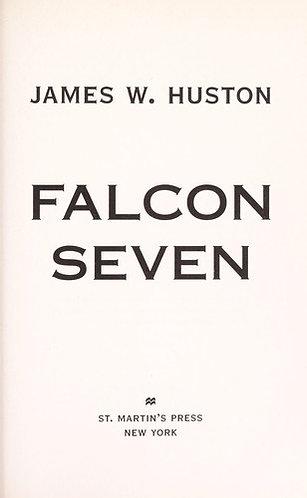 Falcon Seven by Huston James