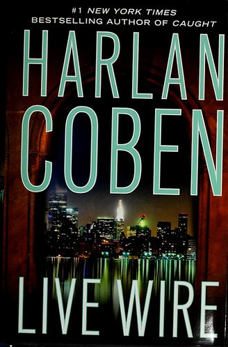 Live Wire by Coben Harlan