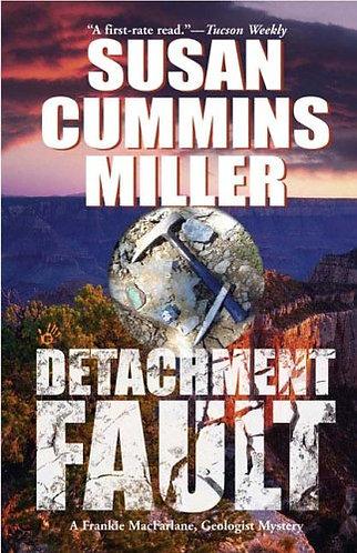 Detachment Fault by Miler Susan Cummins
