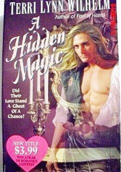 A Hidden Magic by Wilhelm T