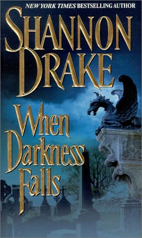 When Darkness Falls by Drake Shannon