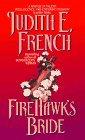 Firehawk's Bride by French Judith E.