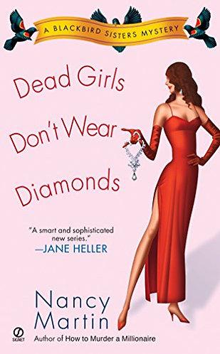 Dead Girls Don't Wear Diamonds by Martin Nancy