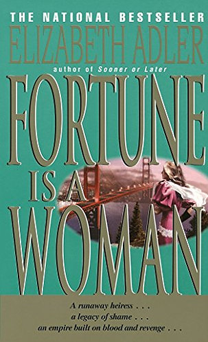 Fortune Is A Woman by Adler Elizabeth
