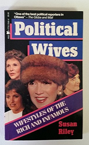 Political Wives by Riley Susan