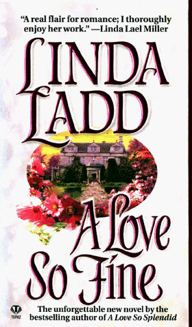 A Love So Fine by Ladd Linda