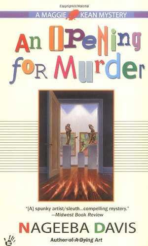 An Opening For Murder by Davis Nageeb
