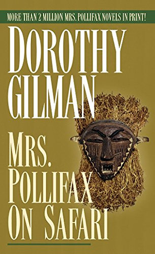Mrs. Pollifax On Safari by Gilman D