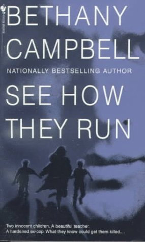 See How They Run by Campbell Bethany