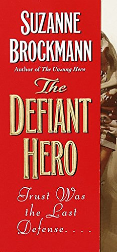 Brockmann Suzanne - The Defiant Hero
