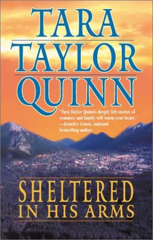 Sheltered In His Arms by Quinn Tara