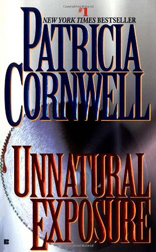Unnatural Exposure by Cornwell Patricia
